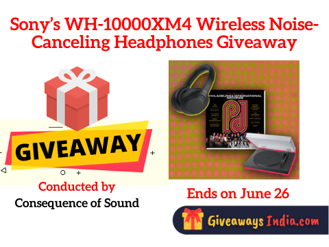 Sony's WH-10000XM4 Wireless Noise-Canceling Headphones Giveaway