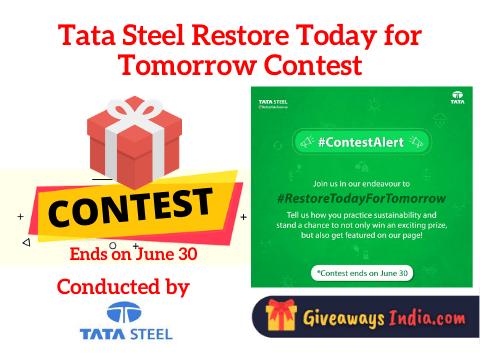 Tata Steel Restore Today for Tomorrow Contest