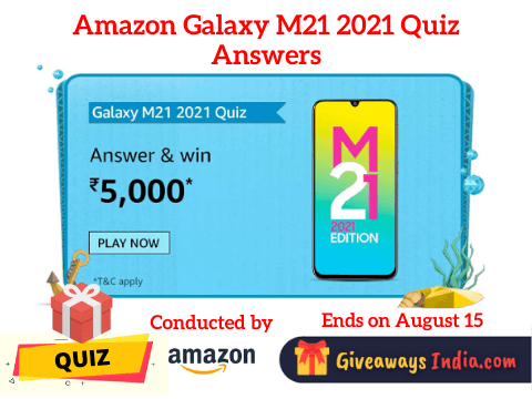 Amazon Galaxy M21 2021 Quiz Answers
