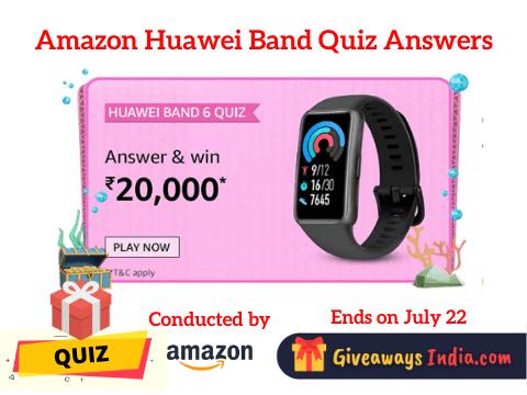 Amazon Huawei Band Quiz Answers