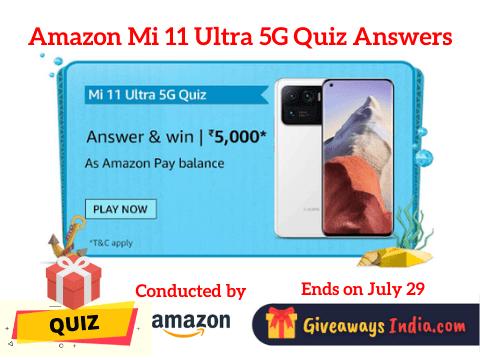 Amazon Mi 11 Ultra 5G Quiz Answers