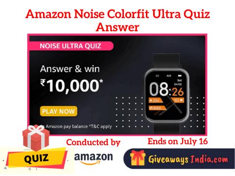Amazon Noise Colorfit Ultra Quiz Answer