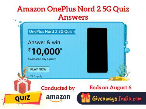 Amazon OnePlus Nord 2 5G Quiz Answers