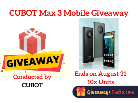 CUBOT Max 3 Mobile Giveaway