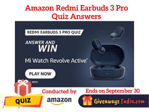 Amazon Redmi Earbuds 3 Pro Quiz Answers