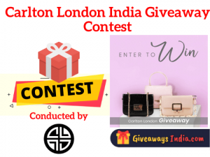 Carlton London Indian Giveaway Contest