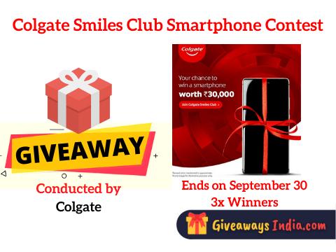 Colgate Smiles Club Smartphone Contest